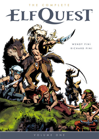 The Complete ElfQuest Volume 1: The Original Quest TPB