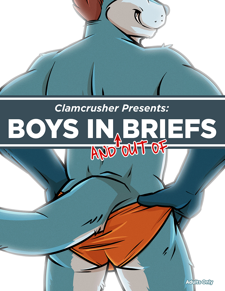 Clamcrusher Presents: Boys In and Out of Briefs