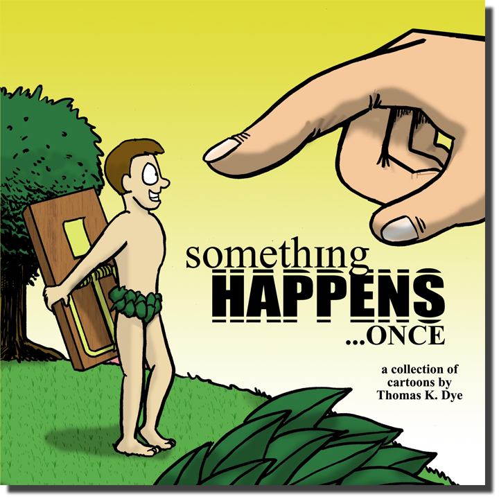 Something Happens…Once