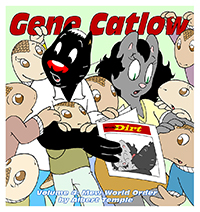 Gene Catlow Volume 4: Mew World Order