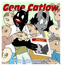 Gene Catlow Volume 4: Mew World Order