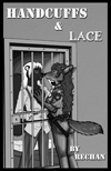 Handcuffs & Lace