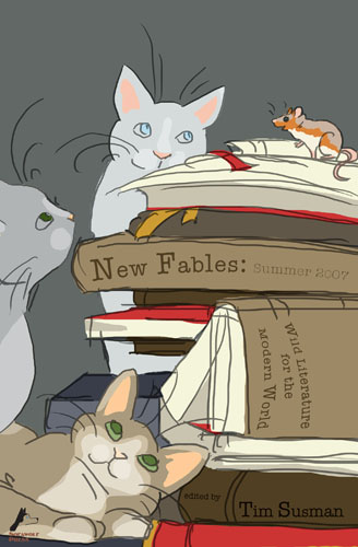 New Fables: Summer 2007