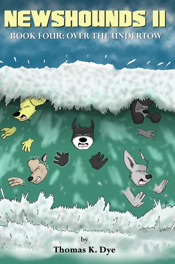 Newshounds II - Book Four: Over the Undertow