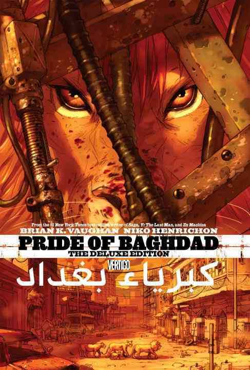 Pride of Baghdad (The Deluxe Edition)