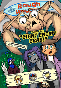 "Suburban Jungle: Rough Housing Volume 1 ""Giant Enemy Crab!"""