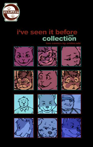 I've Seen it Before and Collection