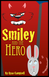 Smiley and the Hero