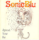 Sonic Blu - Sprout Your Fur