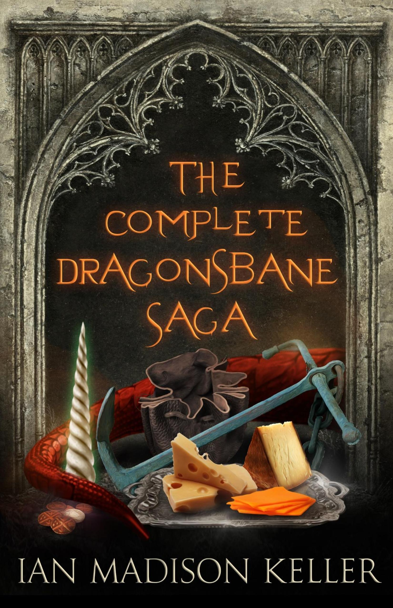 The Complete Dragonsbane Saga