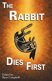 The Rabbit Dies First