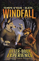 Windfall: An Otter-Body Experience and other stories