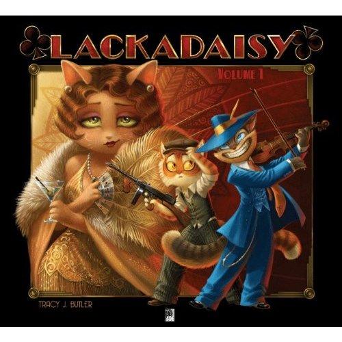 Lackadaisy, Volume 1 by Tracy Butler