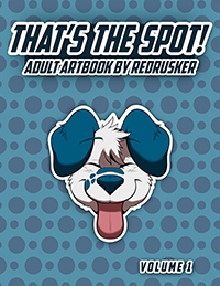 That's the Spot! Adult Artbook by Redrusker Volume 1