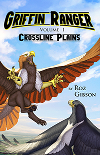 Griffin Ranger Volume 1: Crossline Plains