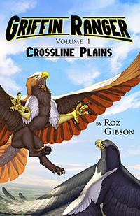 Griffin Ranger Volume 1: Crossline Plains