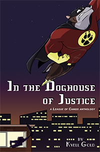 In the Doghouse of Justice
