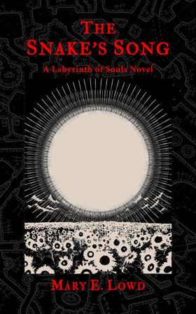 The Snake's Song: A Labyrinth of Souls Novel